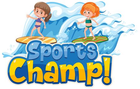Font design template for word sports champ with girls on surfboard illustration