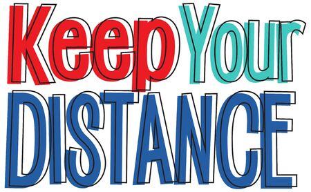 Font design for phrase keep your distance illustration