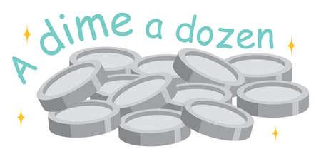 English idiom with picture description for a dime a dozen on white background illustration
