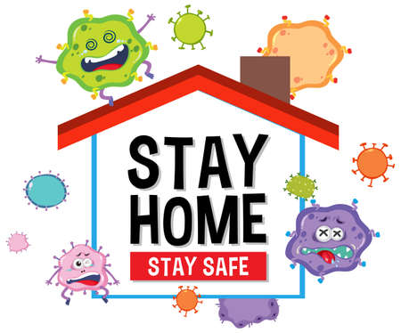 Stay home stay safe font with virus cartoon character illustration