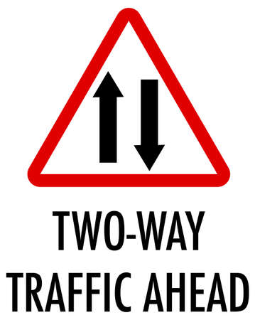 Two-way traffic ahead sign on white background illustration