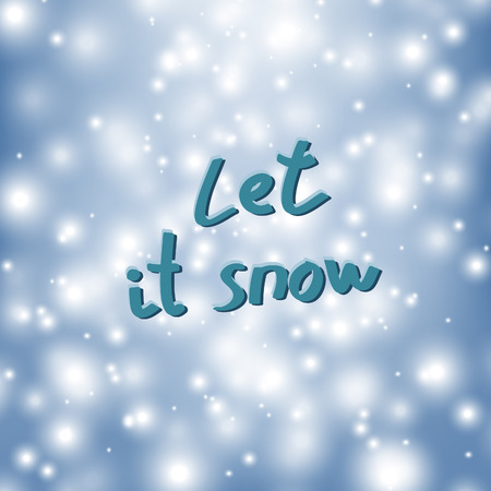let it snow: Abstract blue shiny background with snowflakes. Vector illustration.
