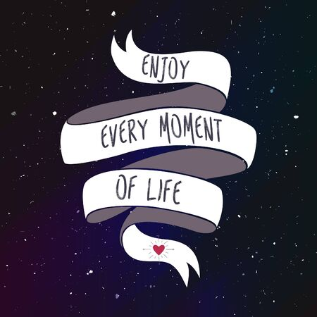 moment: Enjoy every moment of life. Vector illustration Illustration