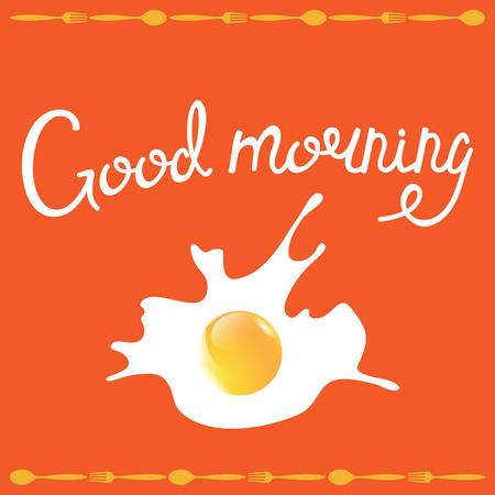 buena salud: Buena frase mañana. Desayuno ilustración vectorial tortilla. Vectores