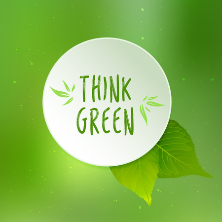think green: Think green vector illustration with leaves, paper cirle and blurred green background