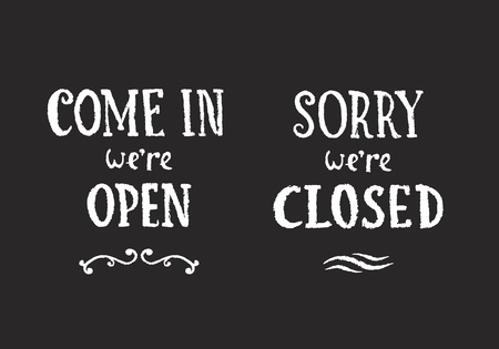come in: Vector Illustration of Chalk Hanging Signs on Blackboard. Come In Were Open and Sorry, Were Closed Hand Drawn Retail Illustrations.