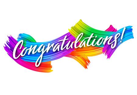 Banner de felicitaciones con pinceladas de pintura colorida. Felicidades tarjeta de vector. Mensaje de felicitaciones por el logro.