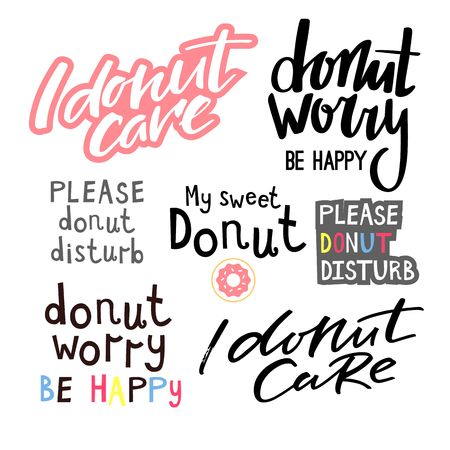 Donuts Theme Funny Handwritten Quotes. Hand Lettered Phrase with Donut. Creative Quote for Cards  イラスト・ベクター素材