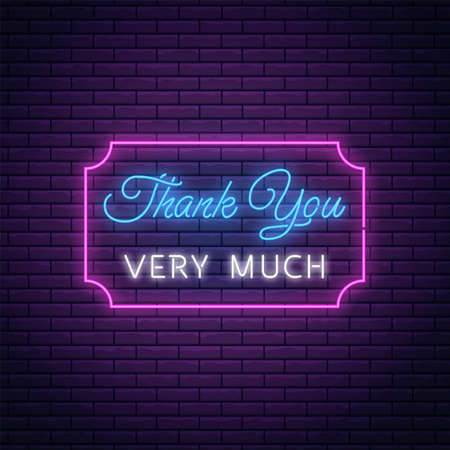 Glowing neon sign with thank you very much text in rectangle frame. Thank-you inscription as neon symbol. Vector illustration.