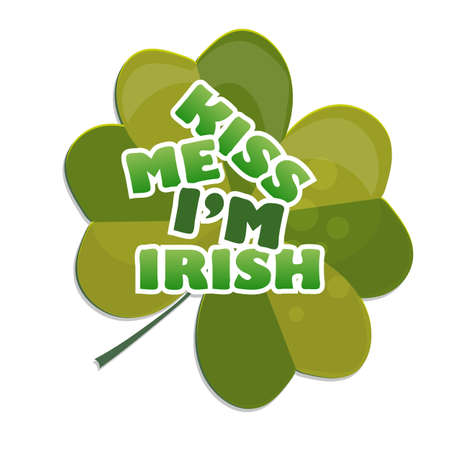 Kiss me Im Irish t-shirt or poster design with clover. For celebration of Saint Patricks Day