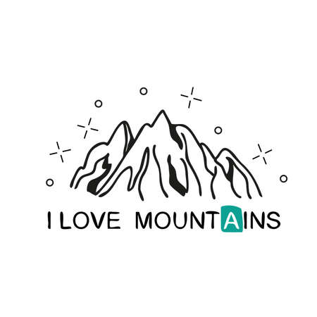 I love Mountains. Handwritten lettering for cards, posters and t-shirts. Outdoor vector illustration with mountain ridge and hand drawn text