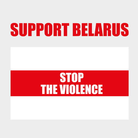 Stop Violence. White and red flag. Protests in Belarus after election results 2020. Vector template isolated for banner, social media