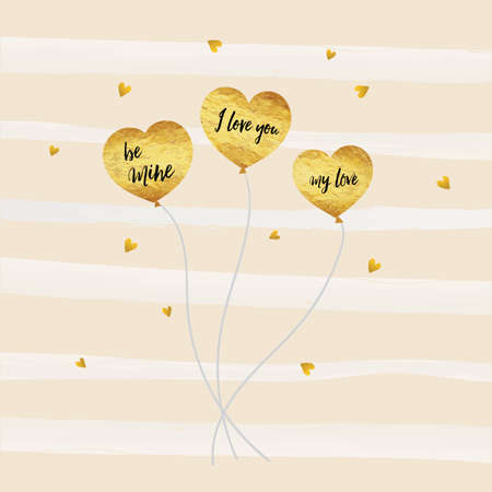 be mine: Valentine, Happy Valentines day card gold foil texture heart shaped balloons, with black text be mine, my love and I love you, with gold shiny colors and pink background.