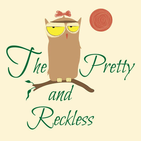 Vector Illustration with Typography Pretty and Recless Owl T-shirt Graphic Fashion Design