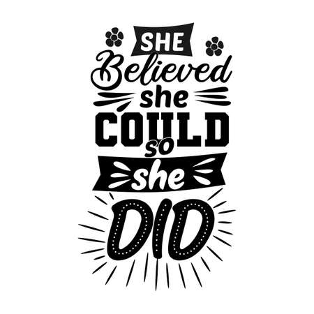 She believed she could so she did Vector Illustration