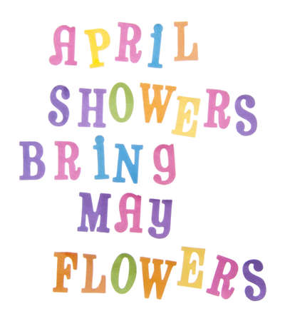 april flowers: The popular saying April Showers Bring May Flowers in vibrant pastel colors Stock Photo