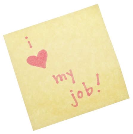 I Love My Job on a Yellow Sticky Note Isolated on White Stock Photo