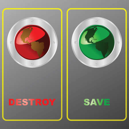 Illustration of a panel with two buttons: one for destroying and one for saving the planet Vector