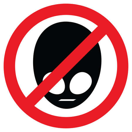premises: Sign showing that no aliens are allowed in the premises. Illustration
