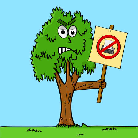 Concept cartoon illustration showing a tree protesting against printers and asking people to stop printing things