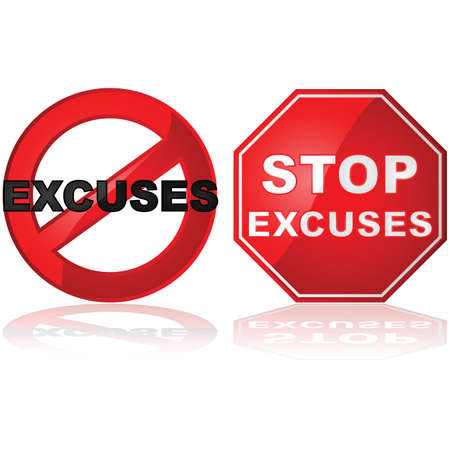 complain: Concept illustration showing a stop sign and a forbidden sign with the word excuses