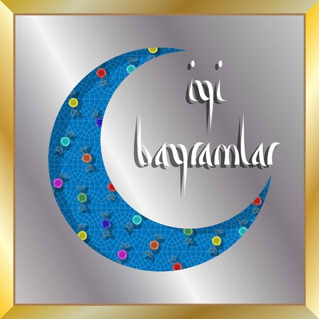 Turkish eid greeting with crescent moon and candies for muslim holiday. All the objects are in different layers and the text types do not need any font.