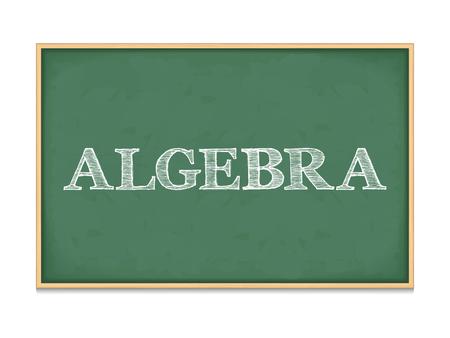 The word algebra on blackboard Illustration