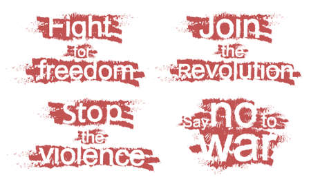 Fight for freedom, Join the revolution, Stop the violence, Say no to war, grunge scratched signs isolated on white Vector