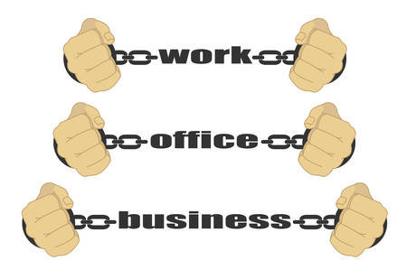 Work, office, business signs. Man fists in strained chains Illustration