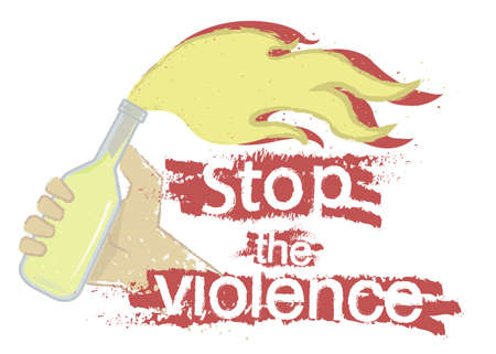 molotov: Grunge scratched protest icon with hand holding molotov cocktail and sign: Stop the violence isolated on white Illustration