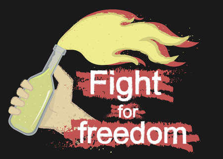 molotov: Grunge scratched protest icon with hand holding molotov cocktail and sign: Fight for freedom isolated on black Illustration