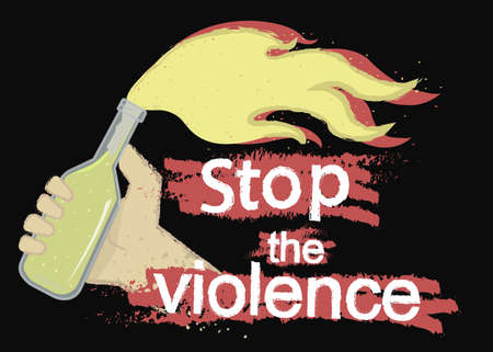 Grunge scratched protest icon with hand holding molotov cocktail and sign: Stop the violence isolated on black Illustration