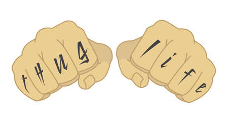 gangsta: Male fists with thug life tattoo on fingers