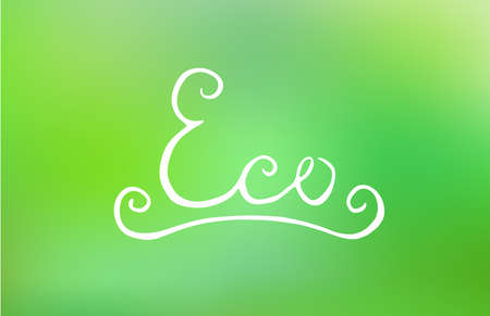 greed: Handwritten eco lettering on blurred greed background. Vector