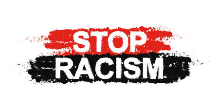minority: Stop racism paint ,grunge, protest, graffiti sign. Vector