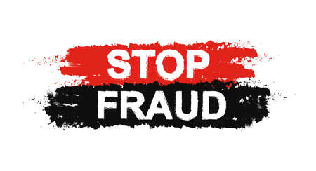 Stop fraud grunge social graffiti print protest text sign. Red, black paint colors. Vector scam prevention stencil poster isolated on white Illustration