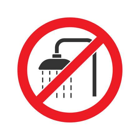 Sinal proibido com ícone de glifo de torneira de chuveiro. Pare o símbolo da silhueta. Não use a unidade na água. Espaço negativo. Vector isolado ilustração Ilustración de vector