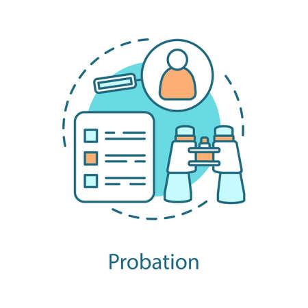 Icône de concept de probation. Illustration de la ligne mince de l'idée de la période d'essai.