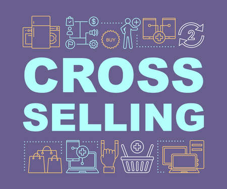 Cross-selling word concepts banner. Selling related product, service. Presentation, website. Offer to buy other goods. Isolated lettering typography idea with linear icons. Vector outline illustration