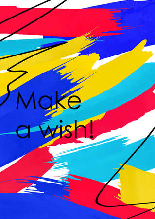 Make a wish phrase abstract vector banner template. Inspiring message on bright background with freehand oil paint brush strokes. Positive postcard, greeting card backdrop with black ink lines Illusztráció