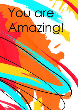 You are amazing phrase abstract banner template. Inspiring message showing love, astonishment on vivid background. Positive inscription with black ink lines. Vibrant backdrop for poster, postcard