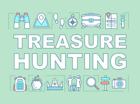 Treasure hunting word concepts banner. Family time together. Geocaching. Search for treasure. Presentation, website. Isolated lettering typography idea, linear icons. Vector outline illustration
