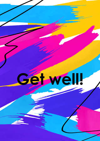 Get well message abstract vector postcard template. Wishing fast recovery for sick person, friend. Colorful brush strokes and black ink lines background. Banner, poster, greeting card