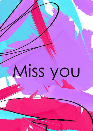 Miss you phrase abstract vector banner template. Romantic message from boyfriend, girlfriend on paint splash backdrop. Valentines day postcard with love quote on flamboyant brush strokes background Archivio Fotografico - 129558501