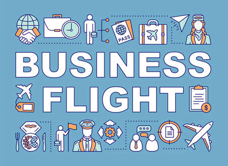 Business flight  word concepts banner. Airline travel class seating. Aviation service. Presentation, website. Isolated lettering typography idea with linear icons. Vector outline illustration