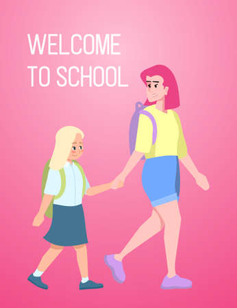 Welcome to school poster template. Brochure, cover, booklet page concept design with flat illustrations. First day at school. Mother with schoolgirl. Advertising flyer, leaflet, banner layout idea
