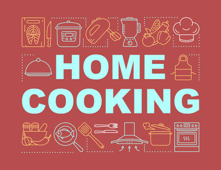 Home cooking word concepts banner. Personal chef. Cooking meal. Presentation, website. Food preparing. Isolated lettering typography idea with linear icons. Vector outline illustration