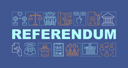 Referendum word concepts banner. Popular vote. Holding presidential elections. Presentation, website. Citizens ballot. Isolated lettering typography idea with linear icons. Vector outline illustration