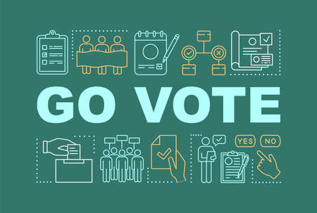 Go vote word concepts banner. Holding presidential elections. Voter turnout. Citizens ballot. Presentation, website. Isolated lettering typography idea with linear icons. Vector outline illustration