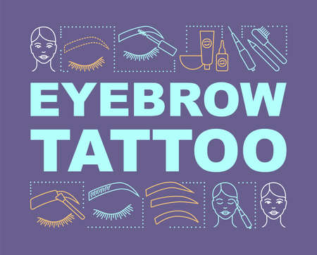Eyebrow tattoo word concepts banner. Beauty service. Brow henna. Beauty salon. Eyebrow microblading. Presentation, website. Isolated lettering typography idea, linear icon. Vector outline illustration